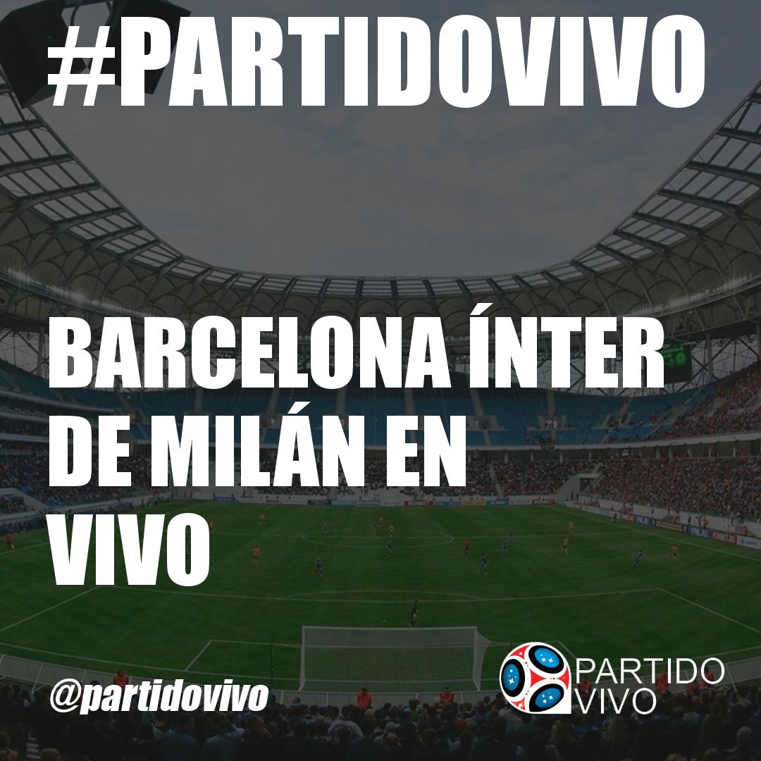 Image Result For Vivo Inter Milan Vs Barcelona En Vivo