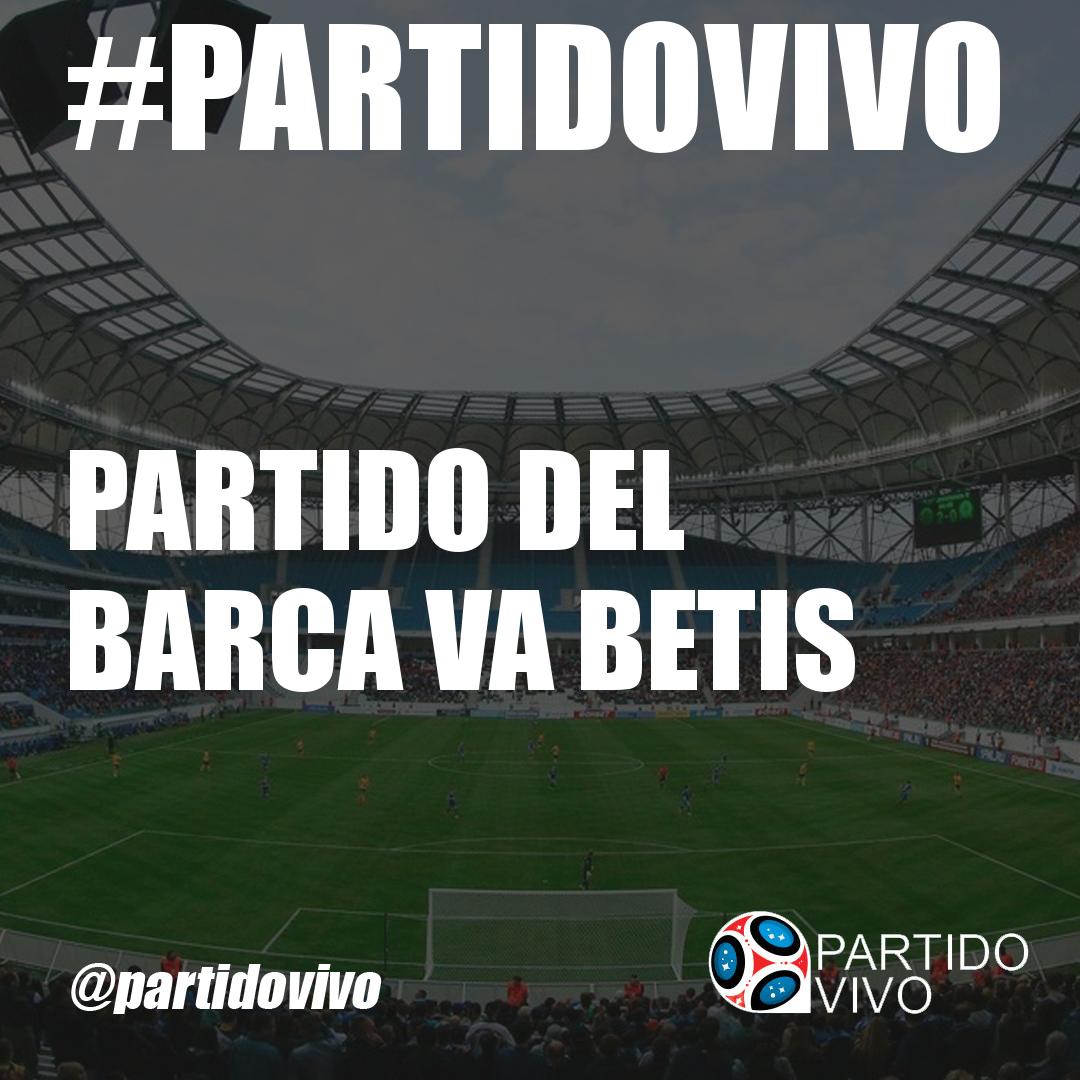 Image Result For Partido De Barcelona Real Betis Vivo