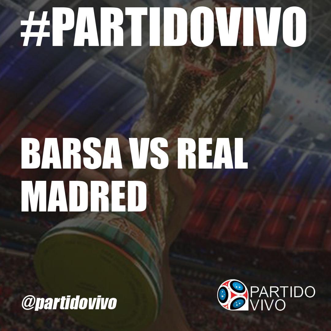 Barsa Vs Real Madred