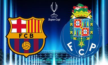 Final Supercopa de Europa: FC Barcelona – Porto