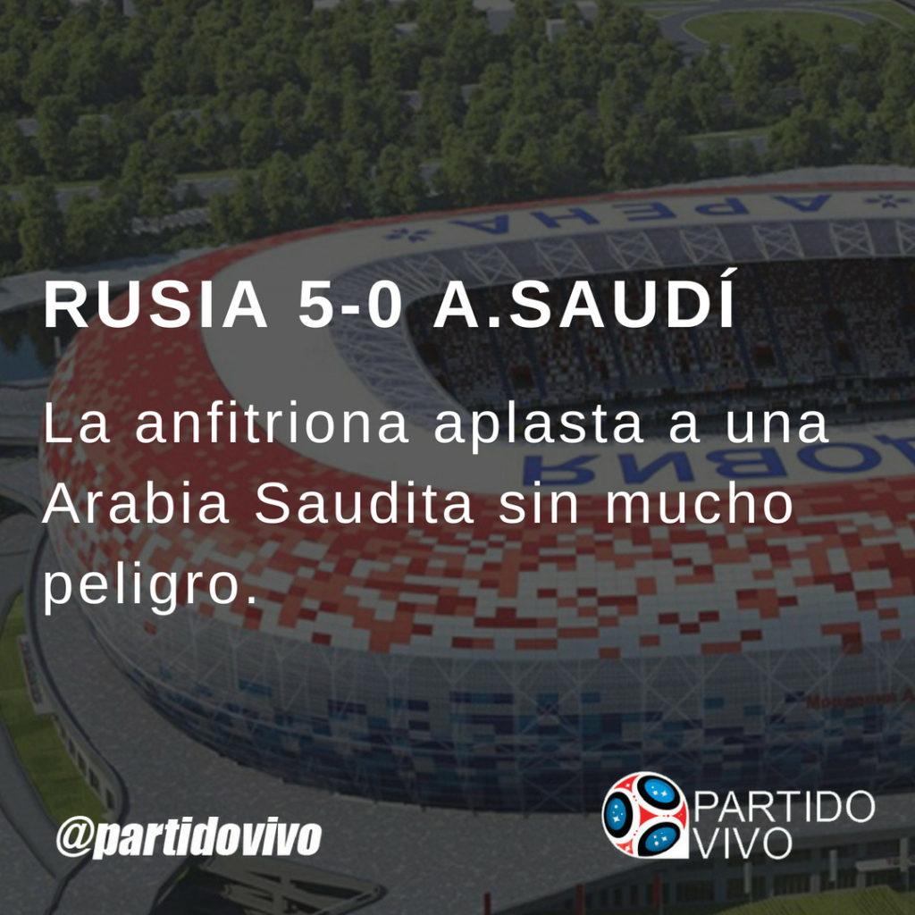 Rusia 5-Arabia Saudí 0