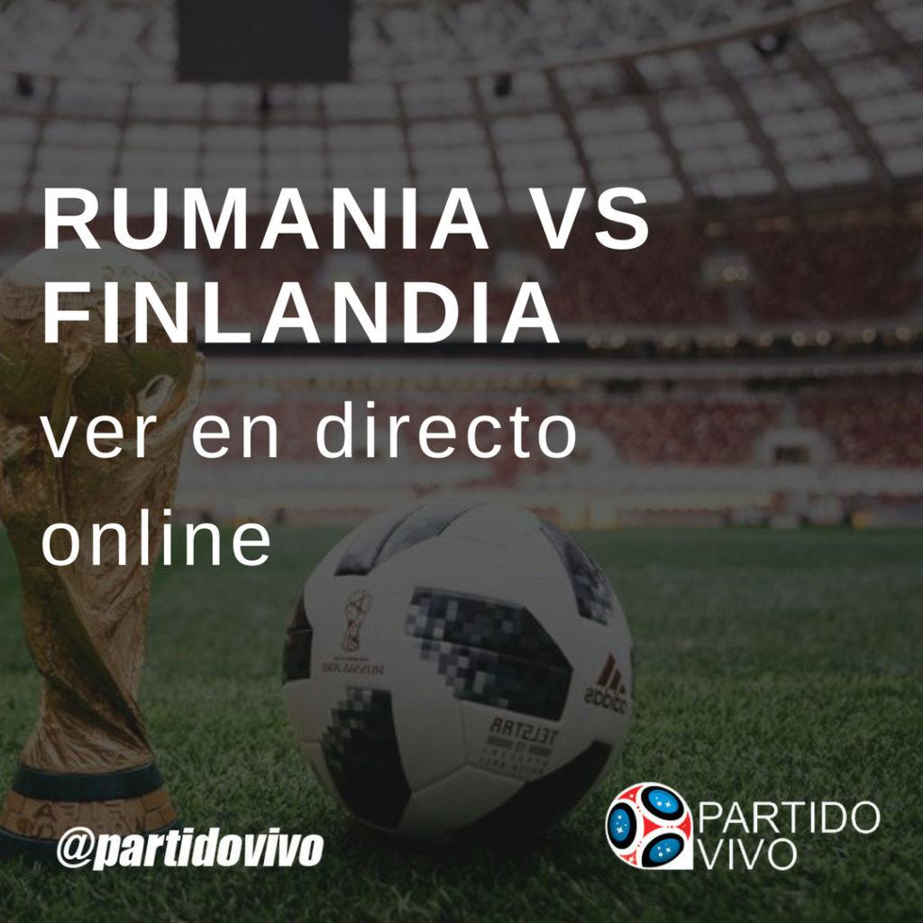 Rumania vs Finlandia
