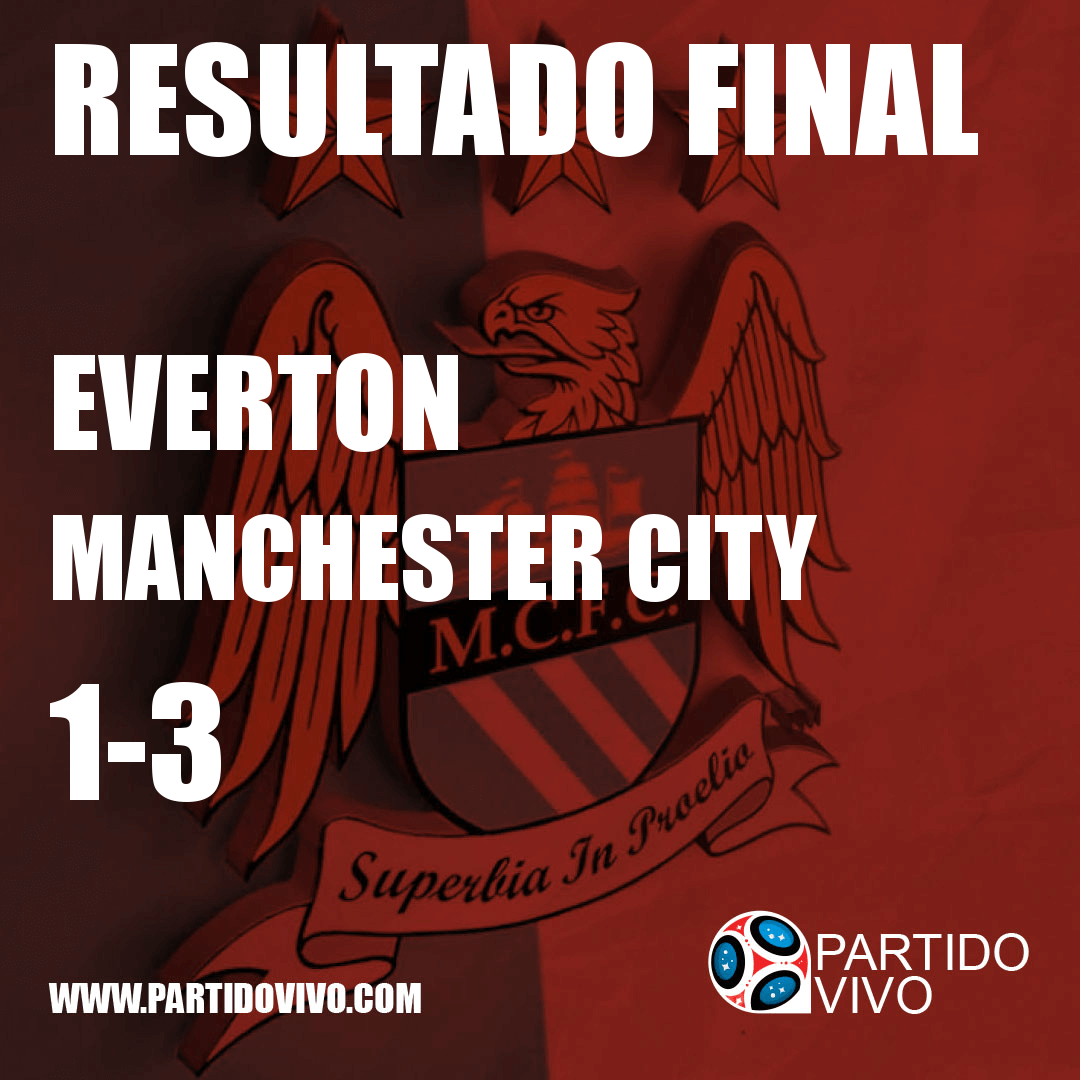 FINAL RESULT: FT - Everton 1-3 Manchester City (ESPN) #ManchesterCity