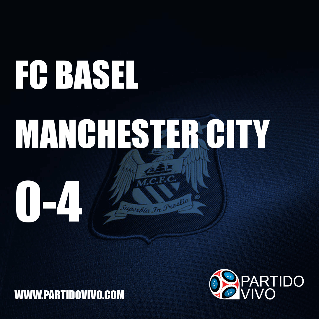 FINAL RESULT: FT - FC Basel 0-4 Manchester City (ESPN) #ManchesterCity