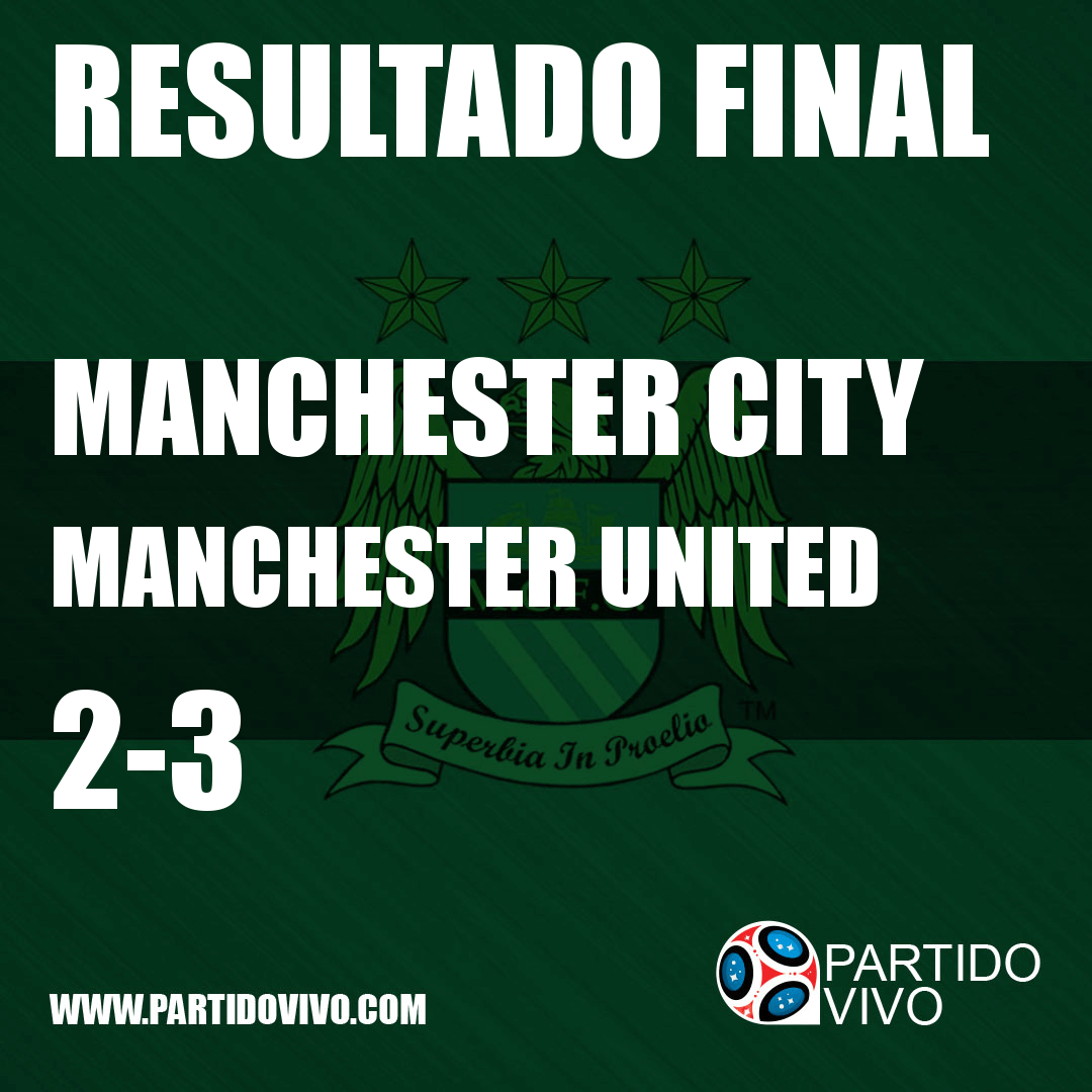 FINAL RESULT: FT - Manchester City 2-3 Manchester United (ESPN) #ManchesterCity