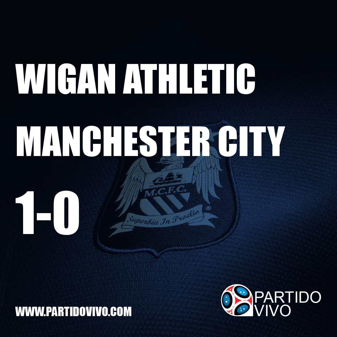 FINAL RESULT: FT - Wigan Athletic 1-0 Manchester City (ESPN) #ManchesterCity