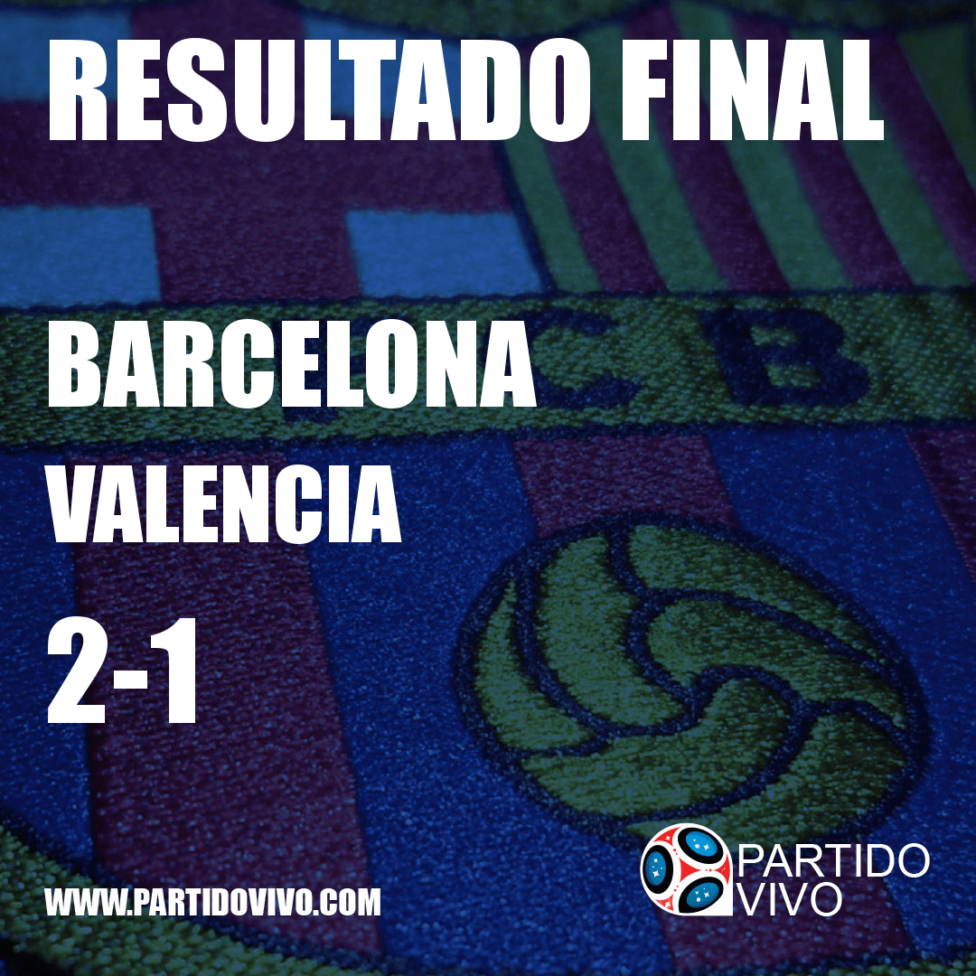 RESULTADO FINAL: FT - Barcelona 2-1 Valencia (ESPN) #FCB