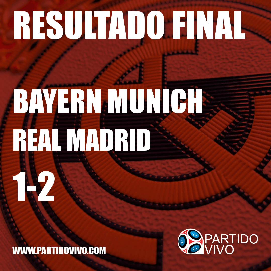 RESULTADO FINAL: FT - Bayern Munich 1-2 Real Madrid (ESPN) #RMA
