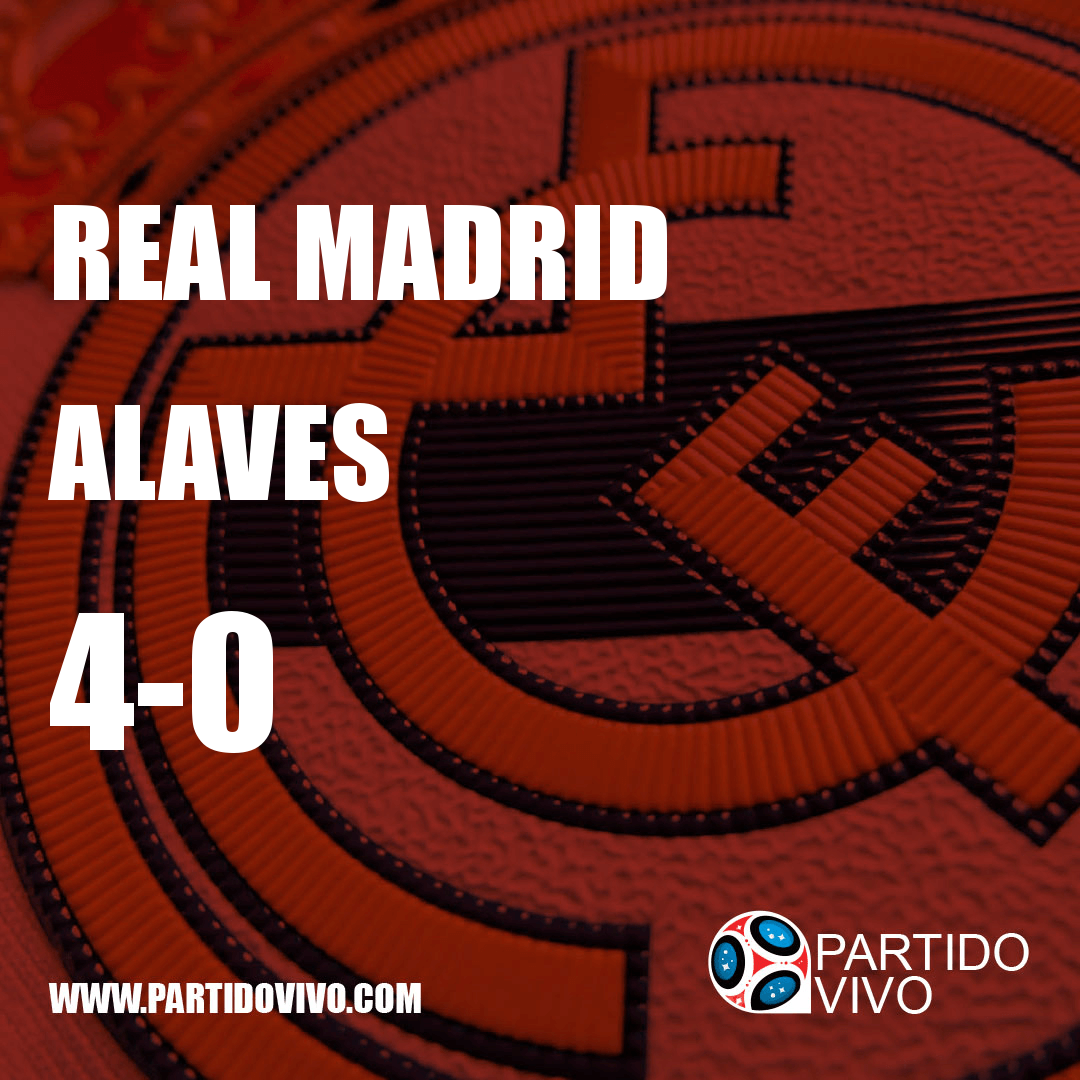 RESULTADO FINAL: FT - Real Madrid 4-0 Alaves (ESPN) #RMA