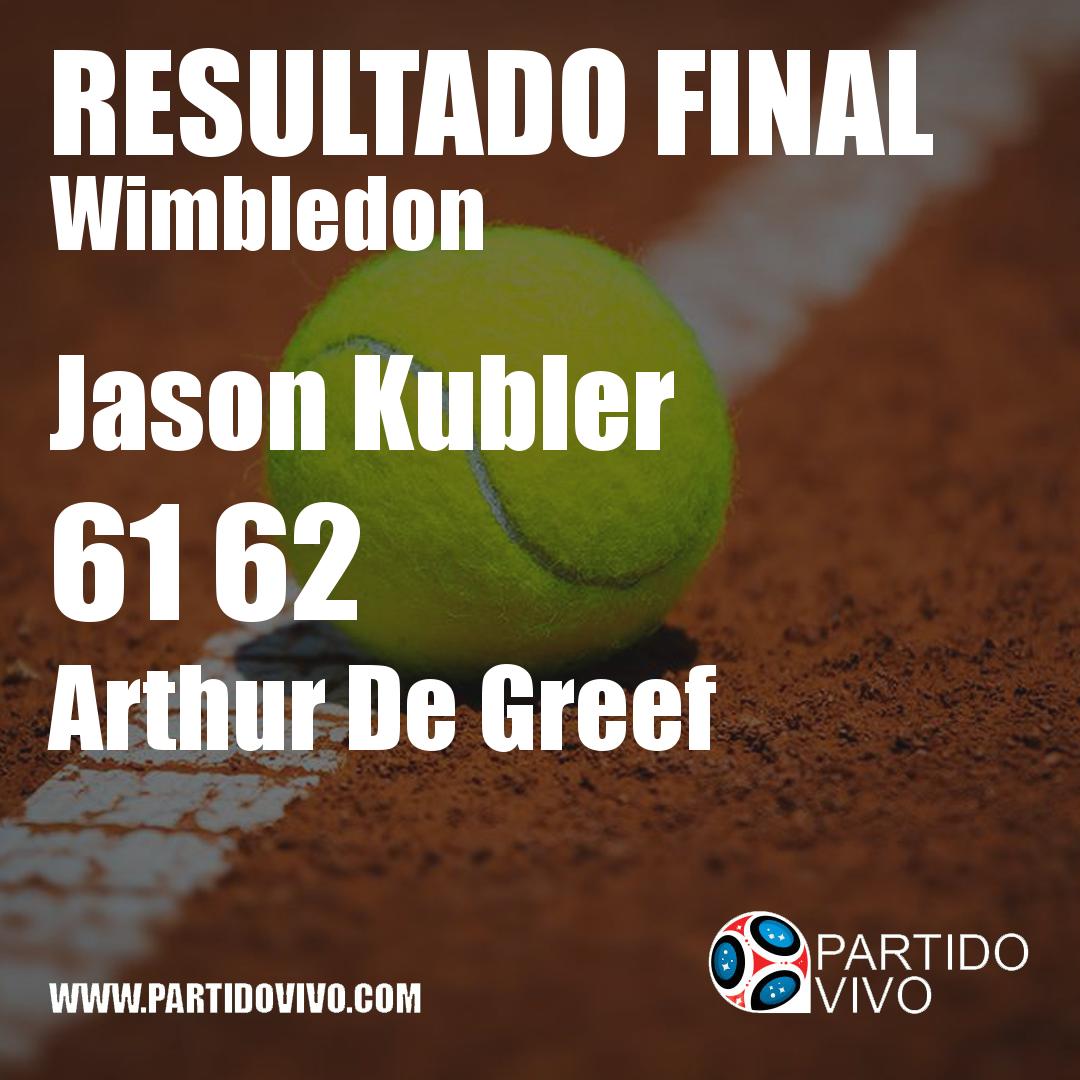 RESULTADO FINAL: Jason Kubler  61 62  Arthur De Greef #Wimbledon
